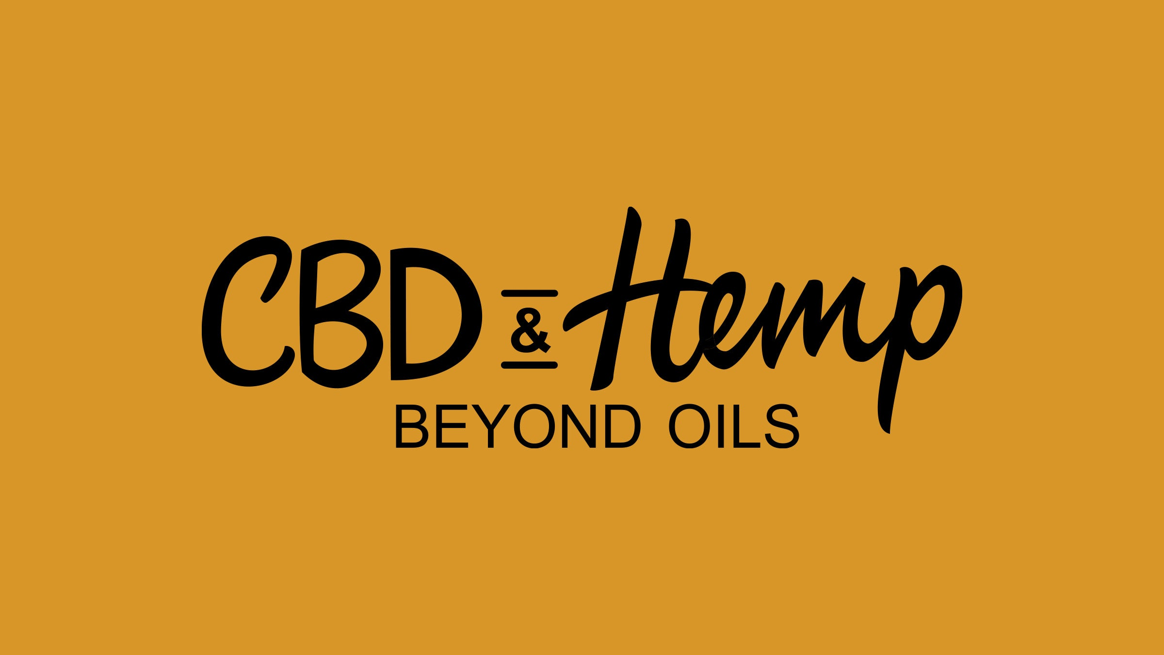 CBD & Hemp: Beyond Oils