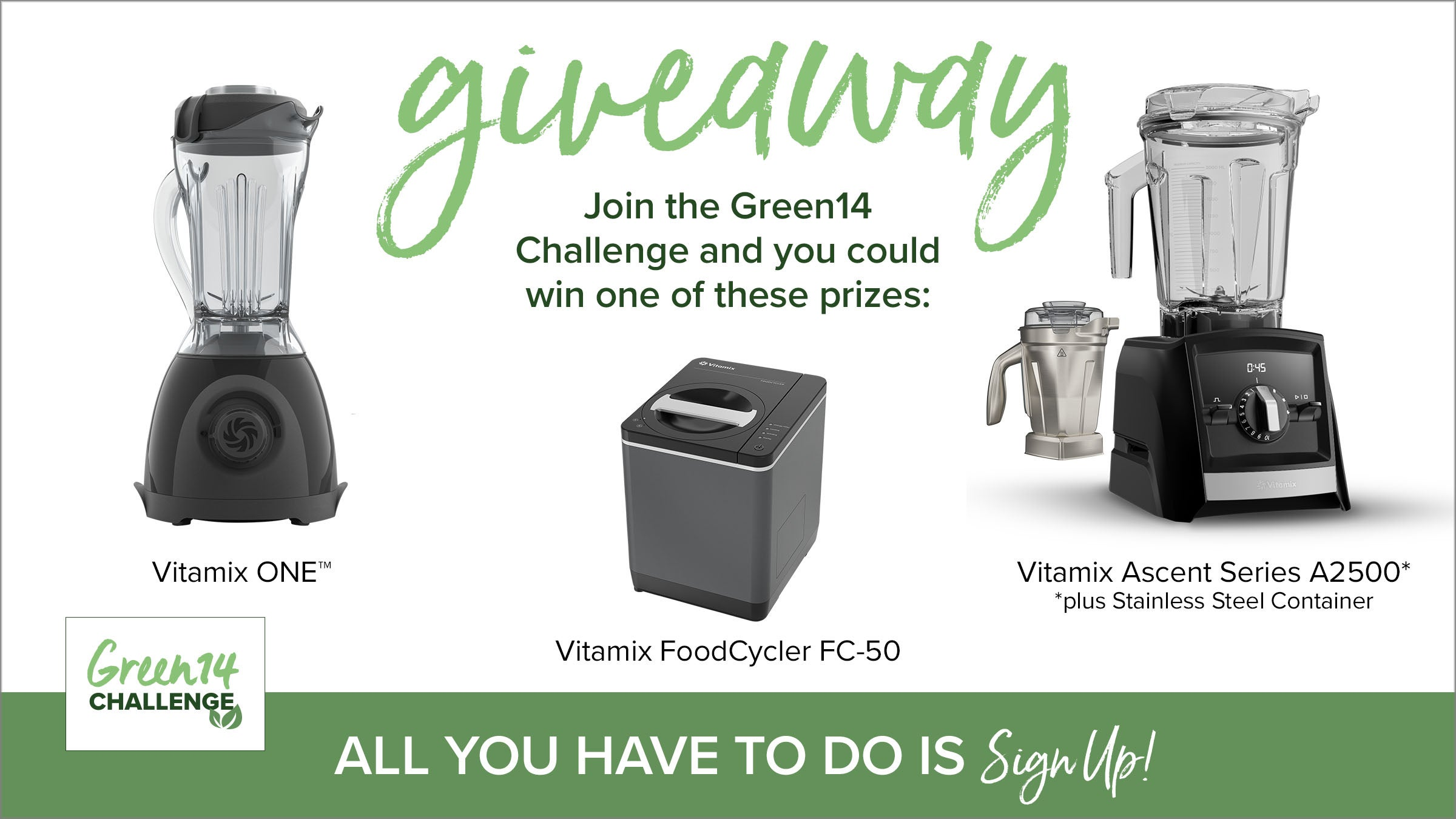 Green14 Challenge Vitamix Giveaway