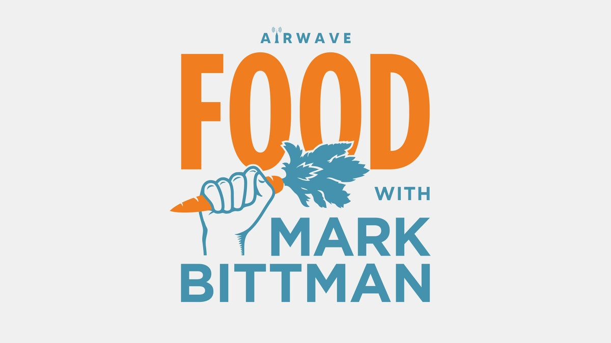 Food with Mark Bittman: Star-Studded Foodie Podcast Goes Live